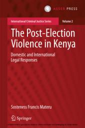 The Post-Election Violence in Kenya