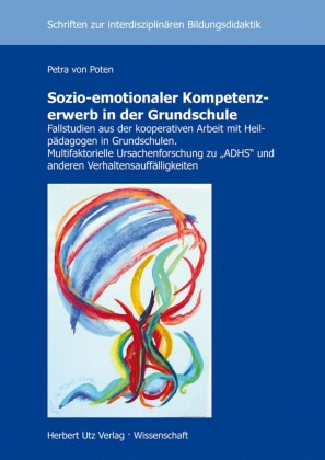 Sozio-emotionaler Kompetenzerwerb in der Grundschule