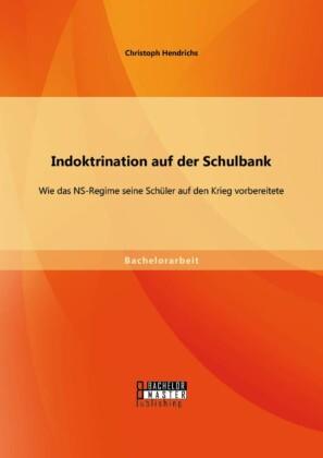 Indoktrination auf der Schulbank: Wie das NS-Regime seine Schüler auf den Krieg vorbereitete