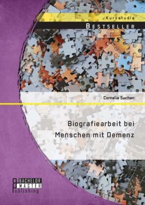 Biografiearbeit bei Menschen mit Demenz