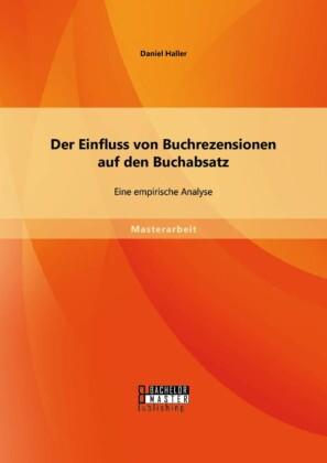 Der Einfluss von Buchrezensionen auf den Buchabsatz: Eine empirische Analyse