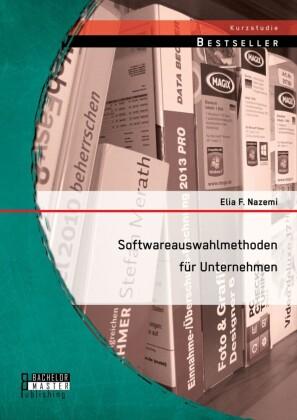 Softwareauswahlmethoden für Unternehmen