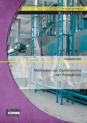 Methoden zur Optimierung der Produktion