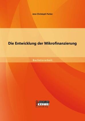 Die Entwicklung der Mikrofinanzierung