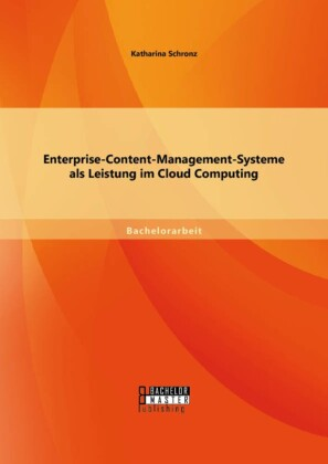 Enterprise-Content-Management-Systeme als Leistung im Cloud Computing