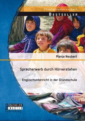 Spracherwerb durch Hörverstehen - Englischunterricht in der Grundschule