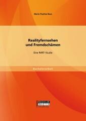 Realityfernsehen und Fremdschämen: Eine fMRT-Studie