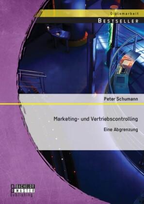 Marketing- und Vertriebscontrolling: Eine Abgrenzung