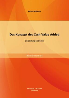Das Konzept des Cash Value Added: Darstellung und Kritik
