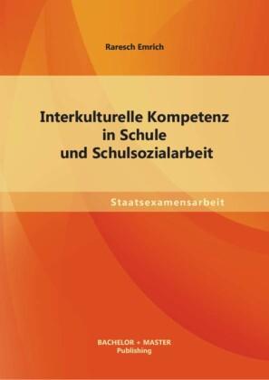 Interkulturelle Kompetenz in Schule und Schulsozialarbeit