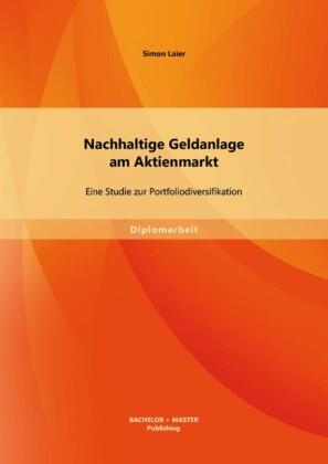 Nachhaltige Geldanlage am Aktienmarkt: Eine Studie zur Portfoliodiversifikation