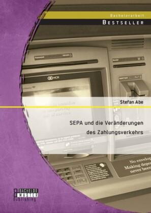SEPA und die Veränderungen des Zahlungsverkehrs