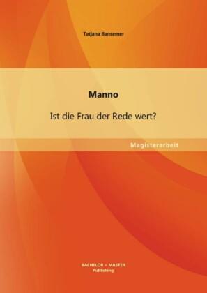 Manno: Ist die Frau der Rede wert?