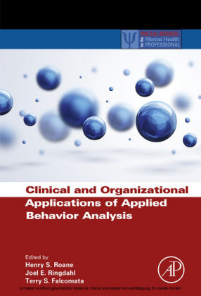 Clinical and Organizational Applications of Applied Behavior Analysis