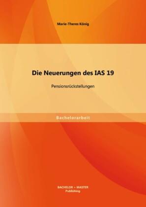 Die Neuerungen des IAS 19: Pensionsrückstellungen