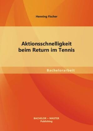 Aktionsschnelligkeit beim Return im Tennis