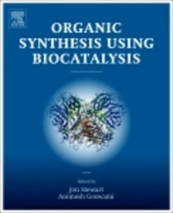Organic Synthesis Using Biocatalysis
