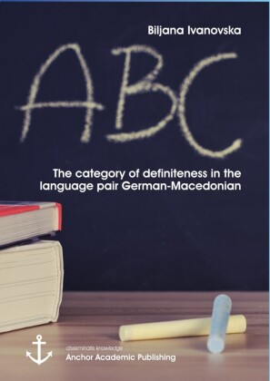 The category of definiteness in the language pair German-Macedonian