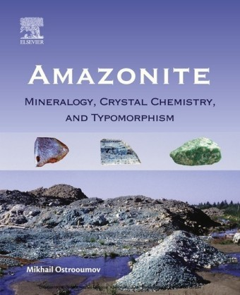 Amazonite: Mineralogy, Crystal Chemistry, and Typomorphism