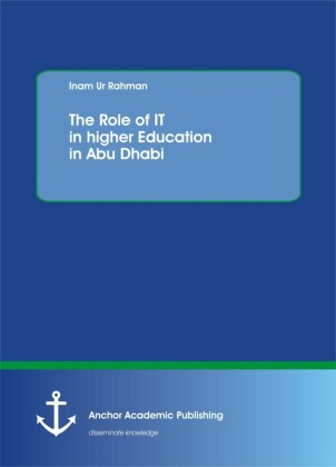 The Role of IT in higher Education in Abu Dhabi