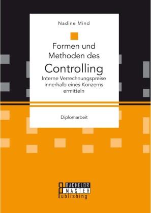 Formen und Methoden des Controlling: Interne Verrechnungspreise innerhalb eines Konzerns ermitteln