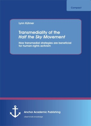 Transmediality of the Half the Sky Movement