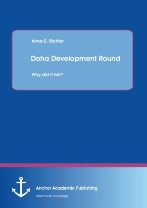 Doha Development Round: Why did it fail?