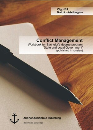 Conflict Management: Workbook for Bachelor's degree program 'State and Local Government' (published in russian)