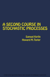 A Second Course in Stochastic Processes