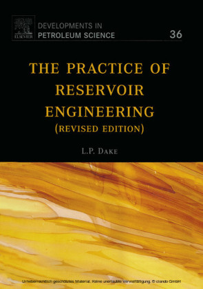 The Practice of Reservoir Engineering (Revised Edition)