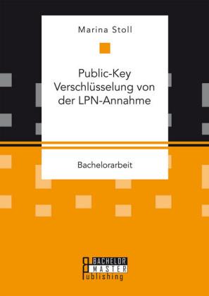 Public-Key Verschlüsselung von der LPN-Annahme