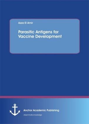 Parasitic Antigens for Vaccine Development