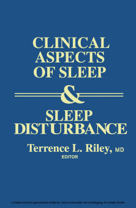 Clinical Aspects of Sleep and Sleep Disturbance