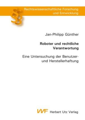 Roboter und rechtliche Verantwortung