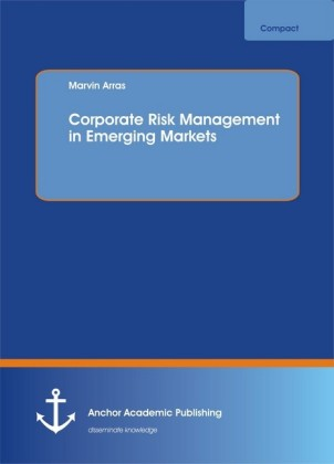Corporate Risk Management in Emerging Markets