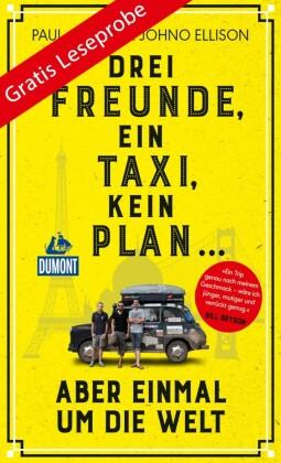 DuMont Welt-Menschen-Reisen Leseprobe Drei Freunde, ein Taxi, kein Plan