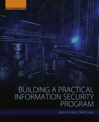 Building a Practical Information Security Program