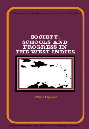 Society, Schools and Progress in the West Indies