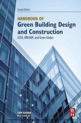 Handbook of Green Building Design and Construction
