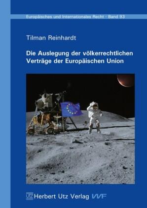 Die Auslegung der völkerrechtlichen Verträge der Europäischen Union