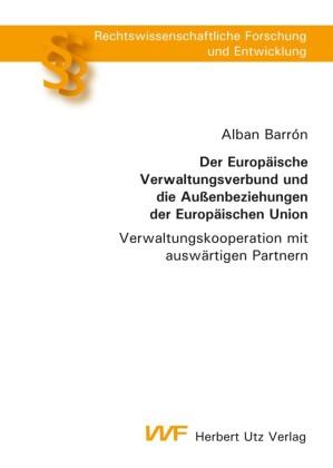 Der Europäische Verwaltungsverbund und die Außenbeziehungen der Europäischen Union