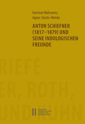Anton Schiefner (1817-1879) und seine indologischen Freunde