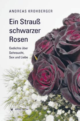 Ein Strauß schwarzer Rosen