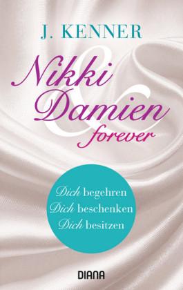 Nikki & Damien forever (Stark Novellas 4-6)