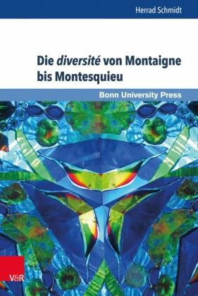 Die diversité von Montaigne bis Montesquieu