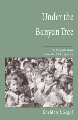 Under the Banyan Tree: A Population Scientists Odyssey