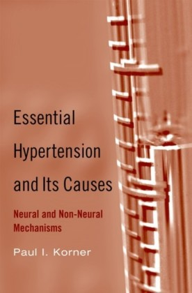 Essential Hypertension and Its Causes: Neural and Non-Neural Mechanisms