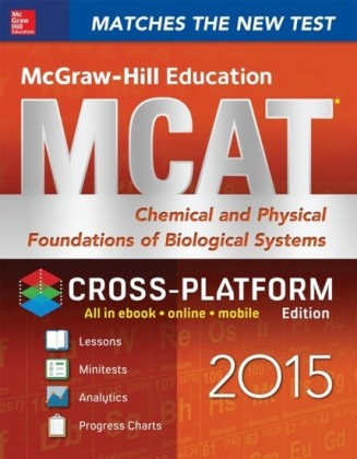 McGraw-Hill Education MCAT Chemical and Physical Foundations of Biological Systems 2015, Cross-Platform Edition