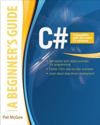 C#: A Beginner's Guide