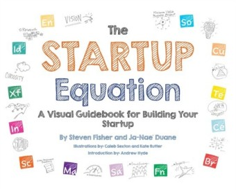 Startup Equation: A Visual Guidebook to Building Your Startup